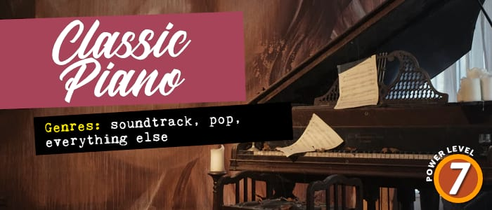 Classic Piano. Genres: soundtrack, pop, everything else. Power level: 7